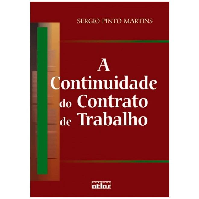 Livro - A Continuidade do Contrato de Trabalho - Martins