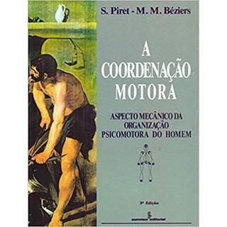 Livro - A Coordenação Motora - Béziers - Summus