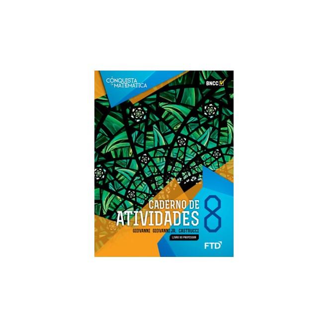 LIvro - A Coquista da Matemática - 8 Ano - Caderno de Atividades - FTD
