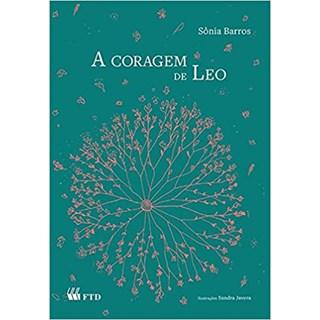 Livro - A Coragem de Leo - Barros