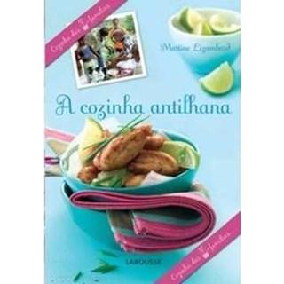 Livro - A Cozinha Antilhana - Lizambard