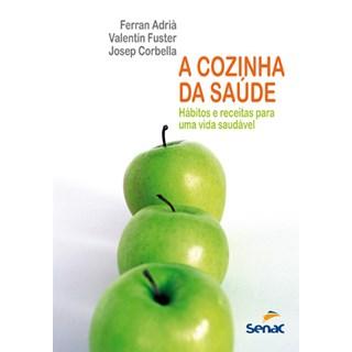 Livro - A cozinha da Saúde - Adrià