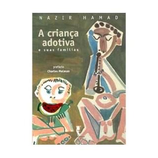 Livro - A Criança Adotiva - Hamad - Companhia de Freud