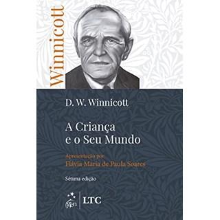 Livro - A Criança e seu Mundo - Winnicott