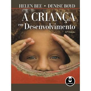 Livro - A Criança em Desenvolvimento - Bee