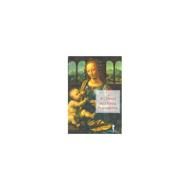 Livro - A Criança na Clínica Psicanalítica-  Vorcaro