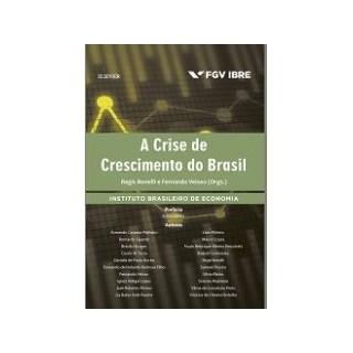 Livro - A Crise de Crescimento do Brasil - Bonelli