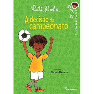 Livro - A Decisão de um Campeonato - Ruth Rocha