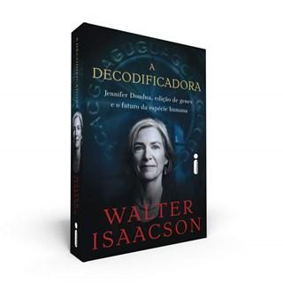 Livro A Decodificadora - Isaacson - Intrínseca