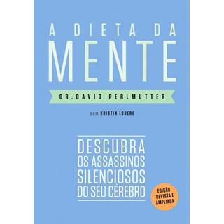 Livro A Dieta da Mente - Perlmutter - Paralela