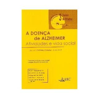 Livro - A Doença de Alzheimer - Atividades e Vida Social - vol 3 - Selmès