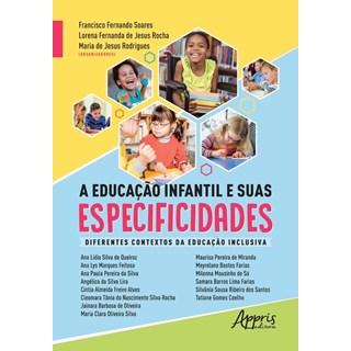Livro A Educação Infantil e Suas Especificidades - Rodrigues - Appris