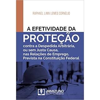 Livro - A Efetividade da Proteção - Cornélio - Jh Mizuno
