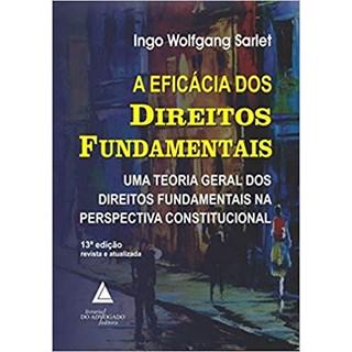 Livro - A Eficácia dos Direitos Fundamentais - Sarlet
