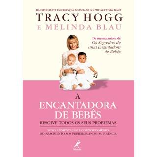 Livro - A Encantadora de Bebês Resolve Todos os Seus Problemas - Hogg