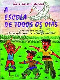 Livro A Escola de Todos os Dias Moraes