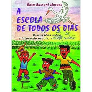 Livro - A Escola de Todos os Dias - Moraes