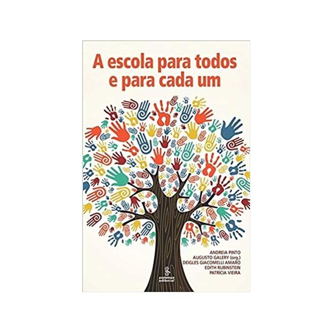 Livro - A Escola Para Todos e Para Cada um - Vieira - Summus