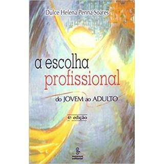 Livro - A Escolha Profissional - Soares - Summus
