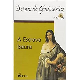 Livro A Escrava Isaura - Guimarães - FTD