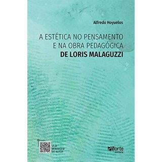 Livro A Estética no Pensamento e na Obra Pedagógica de Loris - Hoyuelos - Phorte
