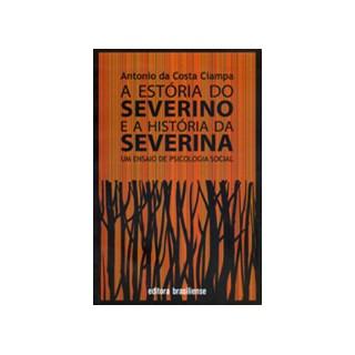Livro - A Estória do Severino e a História da Severina - Ciampa - Brasiliense