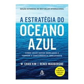 Livro - A estratégia do oceano azul - Kim 1º edição