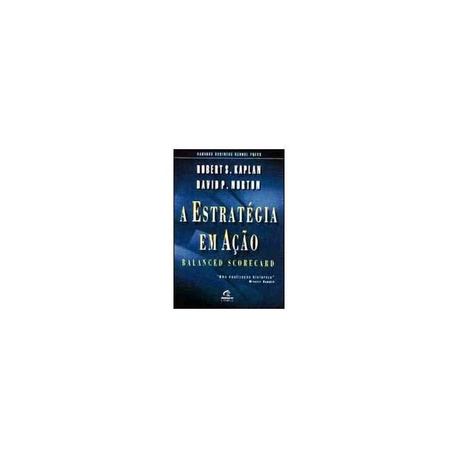 Livro - A Estrategia em Ação - Kaplan
