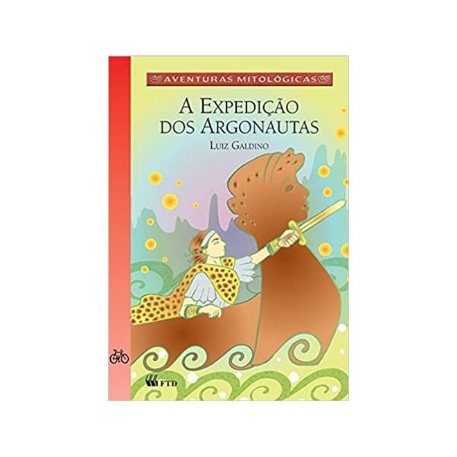 Livro - A Expedição dos Argonautas - Galdino - FTD