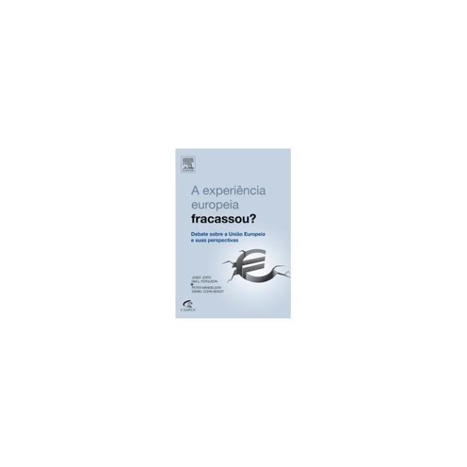 Livro - A Experiência Européia Fracassou - Bendit