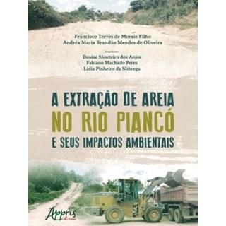 Livro - A Extração de Areia no Rio Piancó e Seus Impactos Ambientais - Oliveira - Appris