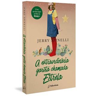Livro A Extraordinária Garota Chamada Estrela - Spinelli - Yellowfante