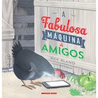 Livro - A Fabulosa Máquina de Amigos - Bland