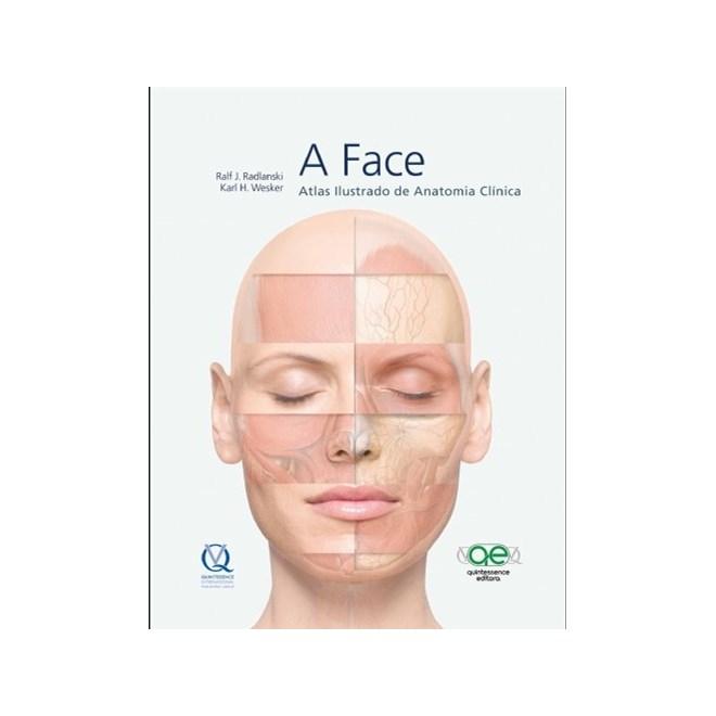 Livro - A Face - Atlas de Anatomia Clinica - Radlanski - Santos