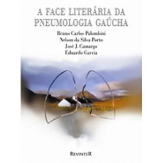 Livro - A Face Literária da Pneumologia Gaúcha - Palombini