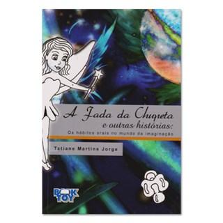 Livro - A Fada da Chupeta e Outras Histórias - Jorge