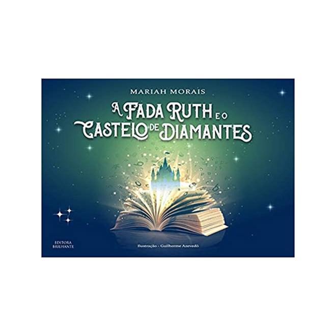 Livro - A Fada Ruth e o Castelo de Diamantes