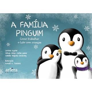 Livro A Família Pinguim - Aguiar - Appris