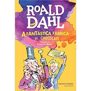 Livro - A Fantástica Fábrica de Chocolate - Dahl - Martins Fontes