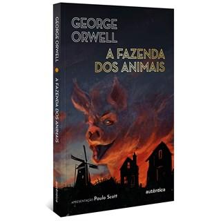 Livro A Fazenda dos Animais - George Orwell - Autêntica