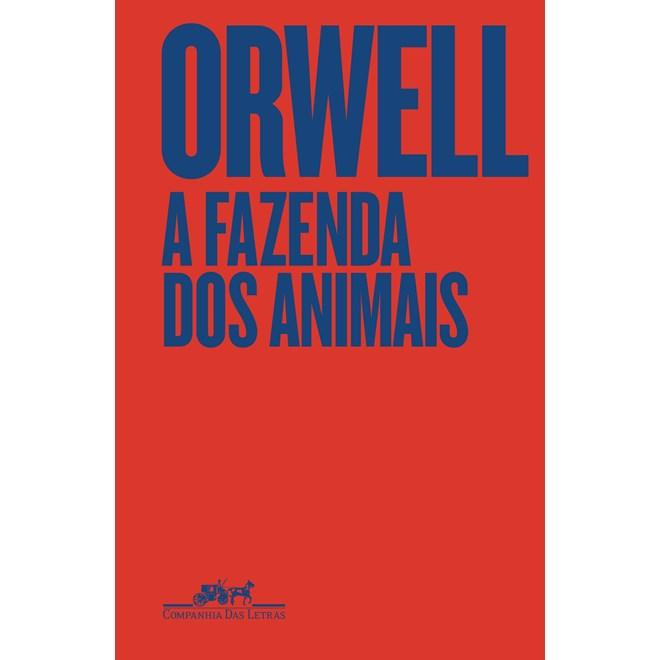 Livro A Fazenda dos Animais - Orwell - Companhia das Letras