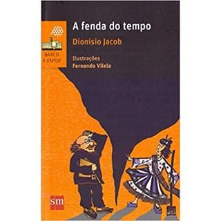 Livro - A Fenda do Tempo - Jacob - Edições Sm