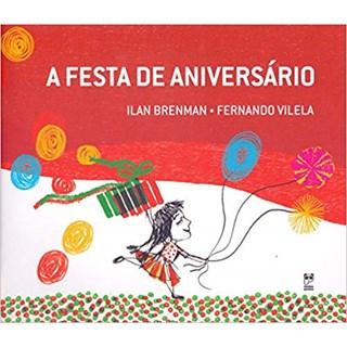 Livro - A Festa de Aniversário - Ilan Brenman