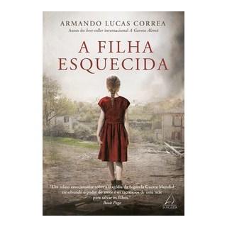 Livro - A Filha Esquecida - Lucas Correa 1º edição