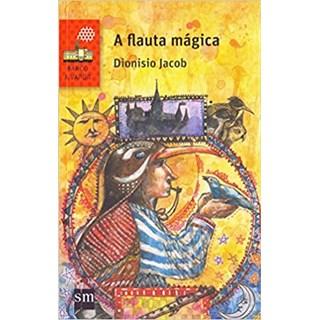 Livro - A Flauta Mágica - Jacob - Edições Sm
