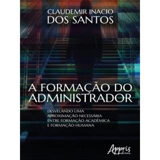 Livro - A Formação do Administrador - Santos - Appris