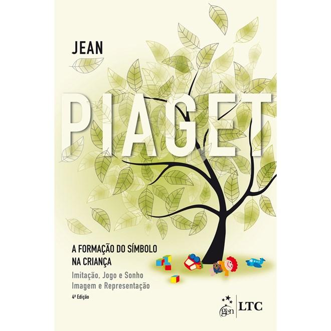 7a7e1d20a25 Livro - A Formação do Símbolo na Criança - Piaget - Livraria Florence