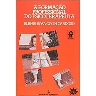 Livro - A Formação Profissional do Psicoterapeuta - Cardoso - Summus