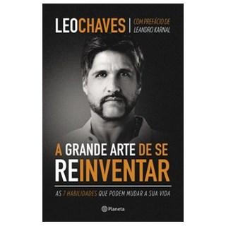 Livro - A grande arte de se reinventar - Chaves 1º edição