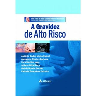 Livro - A Gravidez de Alto Risco - Cabral